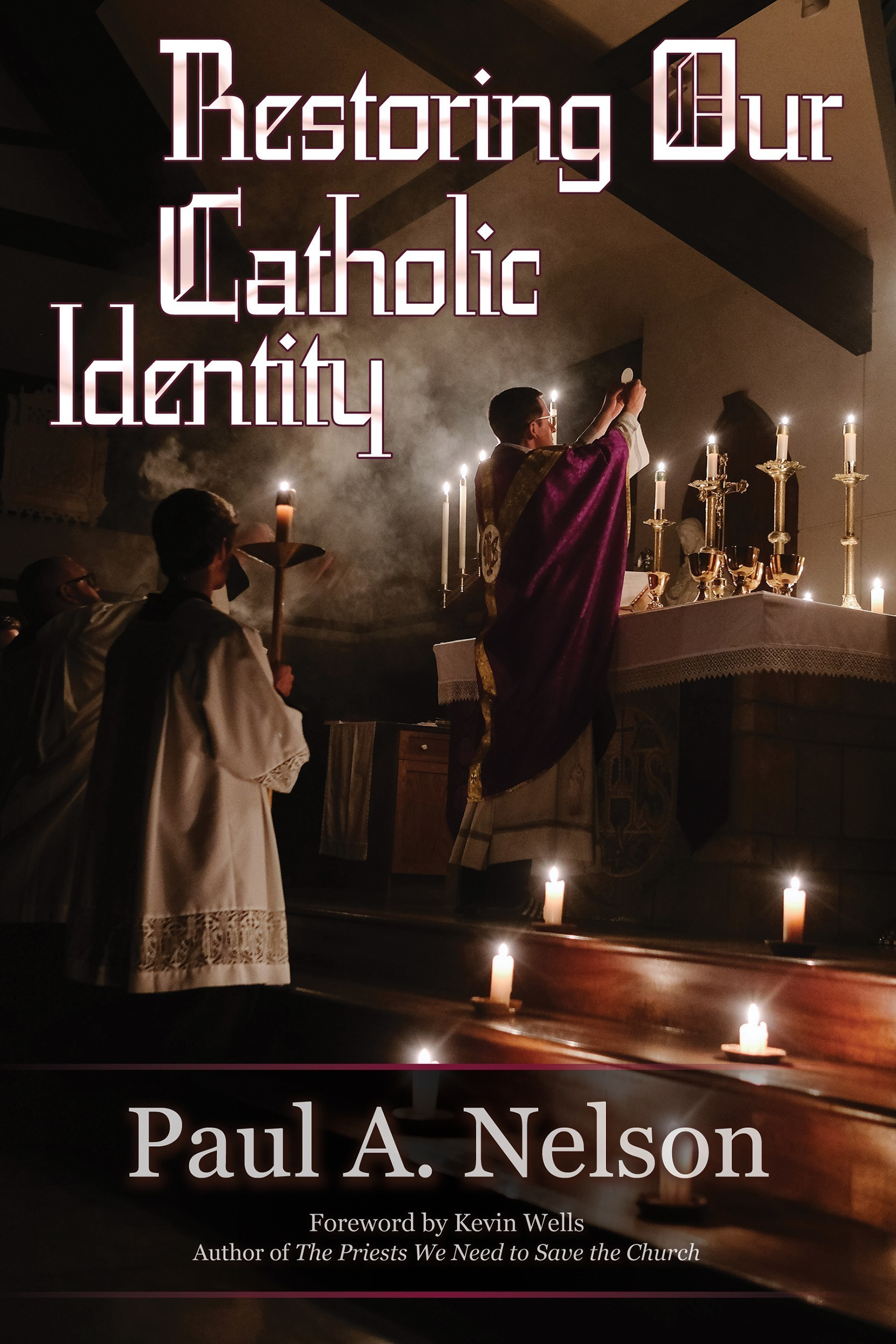 Restoring Our Catholic Identity Front Cover 3