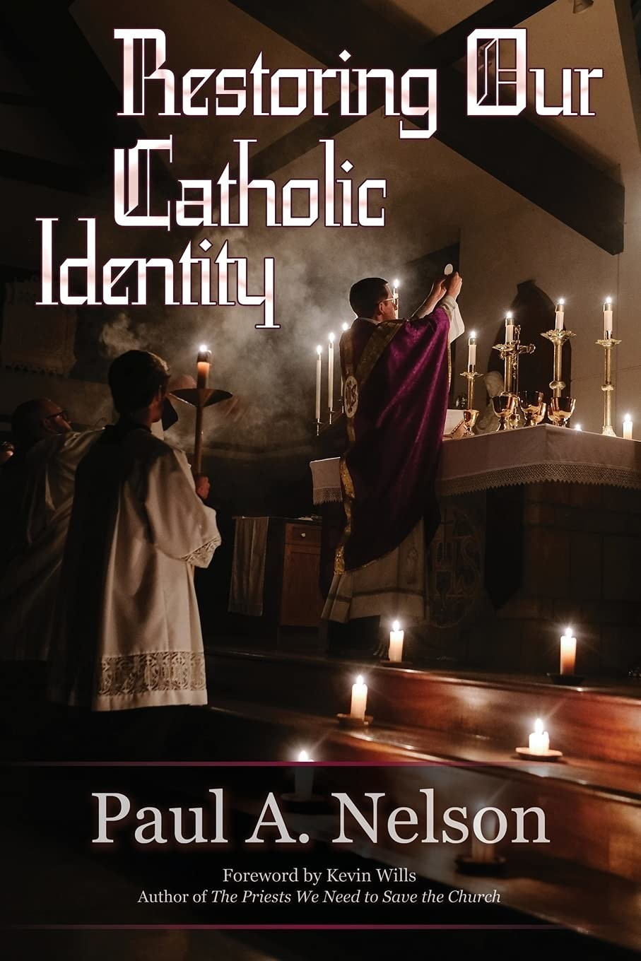 Restoring Our Catholic Identity book cover